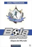 Bola Na Rede 05 - Copa Do Mundo