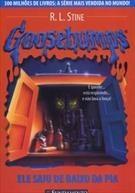Goosebumps 13 - Ele Saiu De Baixo Da Pia