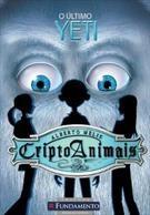 Cripto Animais - Vol 1 - O Ultimo Yeti