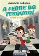 Aventuras Na Escola - A Febre Do Tesouro!