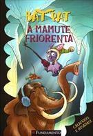 Bat Pat - A Mamute Friorenta