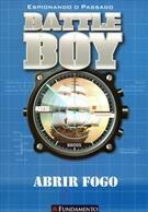 Battle Boy - Abrir Fogo