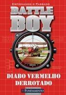 Battle Boy - Diabo Vermelho Derrotado - Fundamento