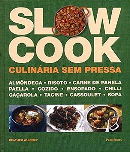 Slow cook - culinaria sem pressa