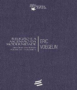 Religiao e a ascensao da modernidade