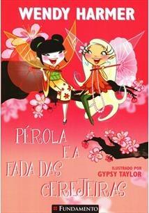 Pérola - Pérola e a Fada Das Cerejeiras