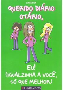 Querido Diário Otário - Eu! (Igualzinha
