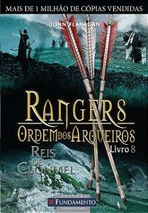 Rangers Ordem Dos Arqueiros 08 - Reis De