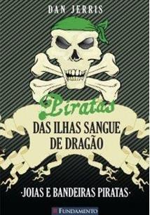 Piratas Das Ilhas Sangue De Dragao - Joias E Bandeiras Piratas