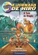 Jornada De Hiro, A - A Toca Do Dragao
