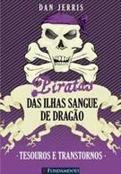 Piratas Das Ilhas Sangue De Dragao - Vol 5 - Tesouros E Transtornos