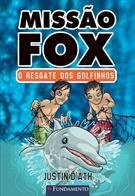 Missao Fox - O Resgate Dos Golfinhos
