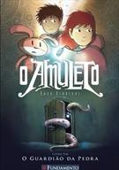 O Amuleto 01 - O Guardião Da Pedra