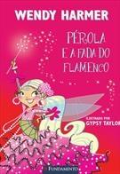 Pérola - Perola e a Fada Do Flamenco