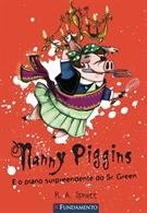 Nanny Piggins 03 - e o  Plano Surpreendente Do Sr. Green