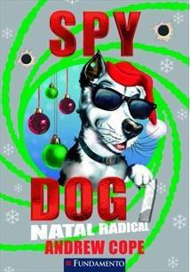 Spy Dog 7 - Natal Radical