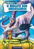 O Resgate Dos Dinossauros 04 - Diplodoco Tonto