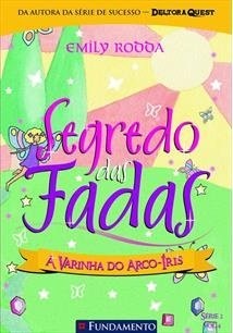 Segredo Das Fadas 2 .4 - A Varinha Do Arco-Iris