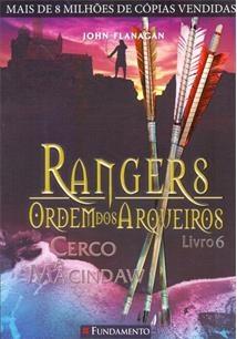 Rangers Ordem Dos Arqueiros 06 - Cerco A