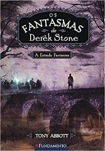 Os Fantasmas De Derek Stone - Vol 4 - A Estrada Fantasma