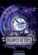 Viajantes Do Tempo - Congelado No Tempo - Vol 01