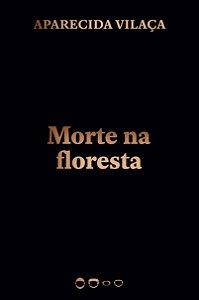 Morte na floresta