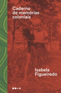 Caderno de memórias coloniais