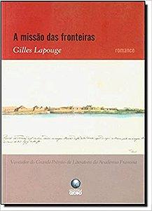 Missão Das Fronteiras, A