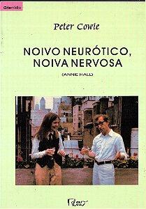 Noivo Neurotico, Noiva Nervosa