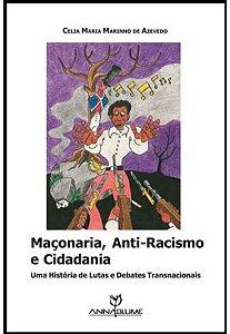 Maconaria, Anti-Racismo E Cidadania