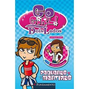 Go Girl Toda Historia Tem Dois Lados - P