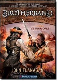 Brotherband - Os Invasores - Vol 02