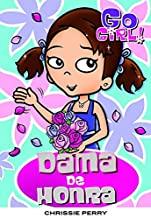 Go Girl 30 - Dama De Honra