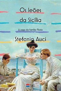 Os leões da Sicília - a saga da família Florio