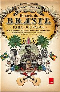História do Brasil para ocupados - Edição Slim