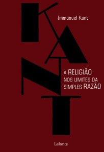 A Religião no Limite das Simples Razão