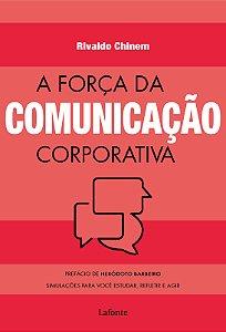 A força da comunicação corporativa