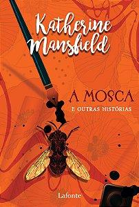 A Mosca e Outras Histórias - Pocket