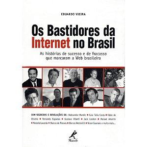 Os bastidores da internet no Brasil