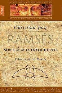 Ramsés: Sob a acácia do Ocidente (vol.5 - edição de bolso)