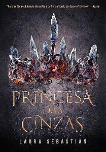 Princesa das cinzas (Princesa das cinzas – Livro 1)