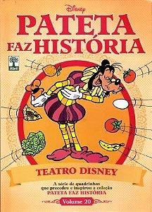 Pateta Faz História - Teatro Disney - Volume 20