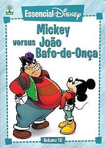 Essencial Disney - Vol.10 - Mickey Versus João Bafo - De - Onça