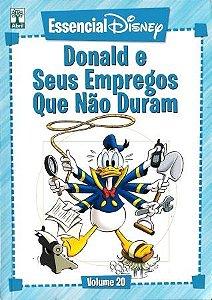 Essencial Disney - Vol.20 - Donald E Seus Empregos Que Não Duram
