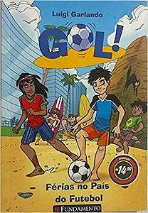 Gol - Ferias No Pais Do Futebol