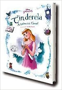 Disney Princesas Cinderela - A Princesa Gentil