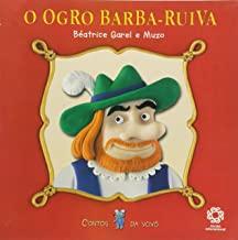 Ogro Barba-Ruiva, O