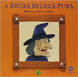 A Bruxa Beleza-Pura