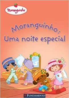 Moranguinho - Uma Noite Especial - 2ª Edição