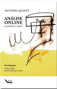 Análise Online Na Pandemia e Depois - Antonio Quinet